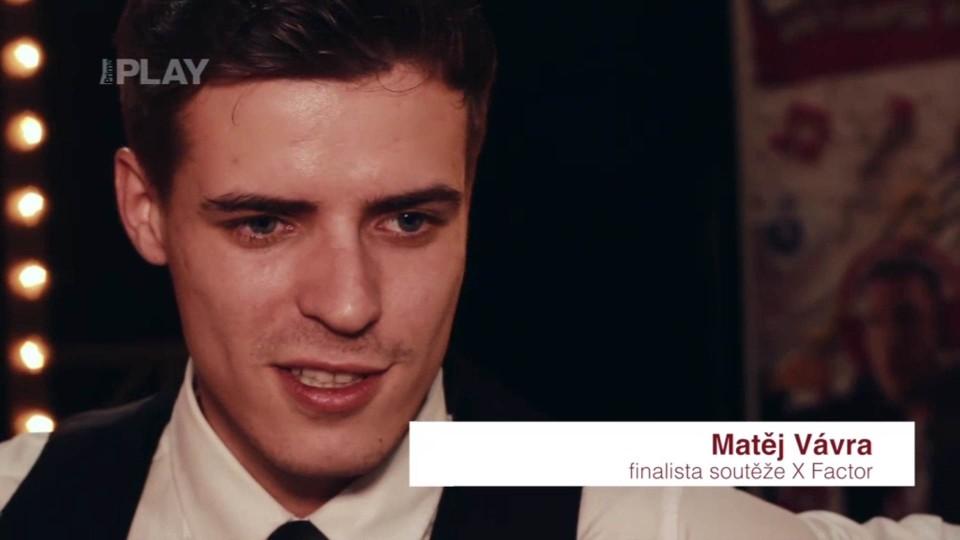 X Factor - Matěj Vávra