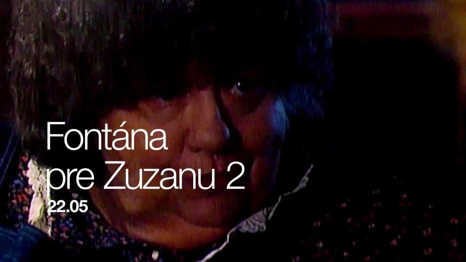 Fontána pre Zuzanu 2 - upoutávka